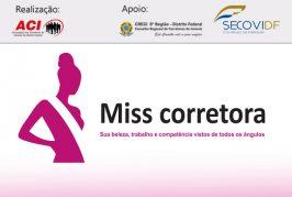 Inscrições abertas para o concurso Miss Corretora DF 2017