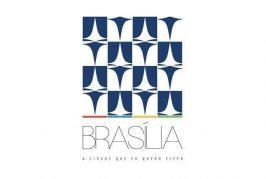 Brasília: a cidade que quero viver.