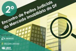 2º Encontro de Peritos Judiciais do Mercado Imobiliário do DF