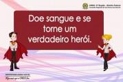 Doe sangue e se torne um verdadeiro herói