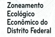 Debate sobre Zoneamento Ecológico Econômico do DF