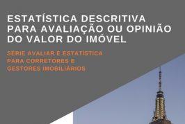 Estatística descritiva para avaliação ou opinião do valor do imóvel