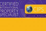 Certificação CIPS – Certified International Property Specialist para profissionais imobiliários terá nova turma no Brasil